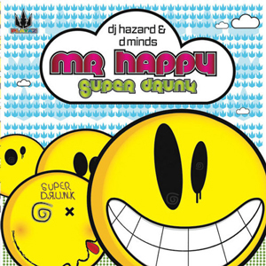 DJ Hazard & Distorted Minds - Mr Happy